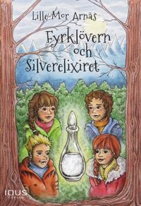 Fyrklövern och Silverelixiret