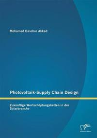 Photovoltaik-Supply Chain Design