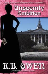 Unseemly Ambition: A Concordia Wells Mystery