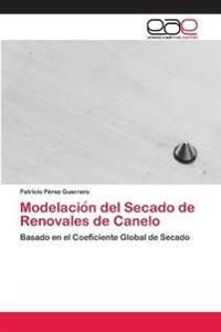 Modelacio N del Secado de Renovales de Canelo