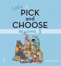 Let's Pick and Choose, Reading 3 - Nivå 3