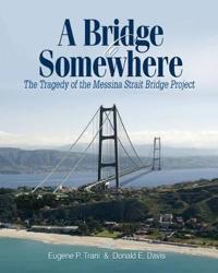 A Bridge to Somewhere