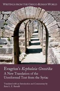 Evagrius's Kephalaia Gnostica