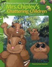 Mrs. Chipley's Chattering Children