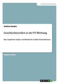 Geschlechterrollen in Der TV-Werbung