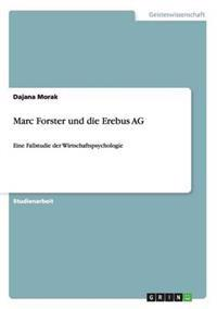 Marc Forster Und Die Erebus AG