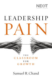 Leadership Pain: The Classroom for Growth