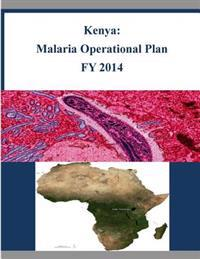 Kenya: Malaria Operational Plan Fy 2014