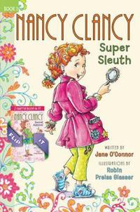 Nancy Clancy Super Sleuth and Secret Admirer