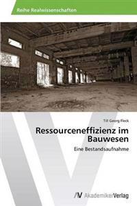 Ressourceneffizienz Im Bauwesen