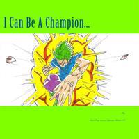 I Can Be a Champion...: Stem Motivation