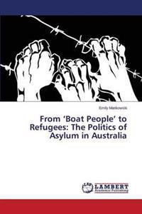 From 'Boat People' to Refugees