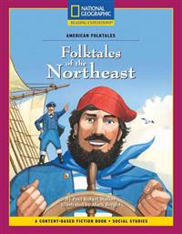 Content-Based Chapter Books Fiction (Social Studies: American Folktales): Folktales of the Northeast