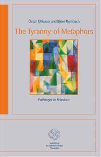 The Tyranny of Metaphors