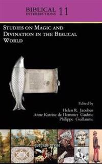 Studies on Magic and Divination in the Biblical World