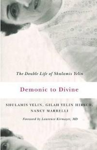 Demonic to Divine