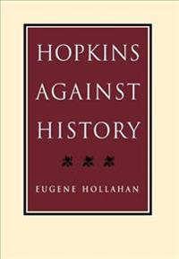 Hopkins Against History
