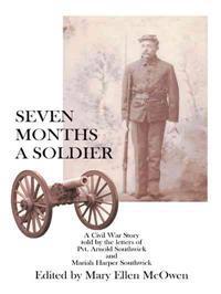 Seven Months a Soldier