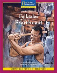 Content-Based Chapter Books Fiction (Social Studies: American Folktales): Folktales of the Southeast