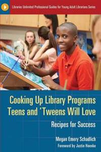 Cooking Up Library Programs Teens and Tweens Will Love