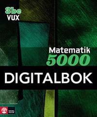 Matematik 5000 Kurs 3bc Vux Lärobok Interaktiv