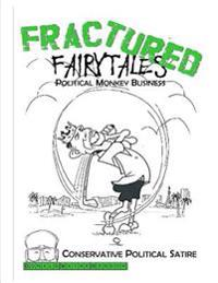 Fractured Fairytales: Political Monkey Business