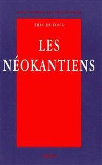 Les Neokantiens: Valeur Et Verite