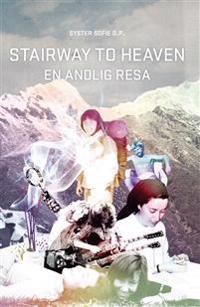 Stairway to heaven : en andlig resa