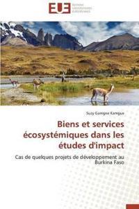 Biens Et Services �cosyst�miques Dans Les �tudes d'Impact