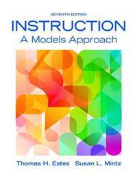 Instruction: A Models Approach, Enhanced Pearson Etext with Loose-Leaf Version -- Access Card Package [With Access Code]
