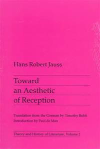 Toward an Aesthetic of Reception