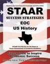 STAAR Success Strategies EOC U.S. History: STAAR Test Review for the State of Texas Assessments of Academic Readiness
