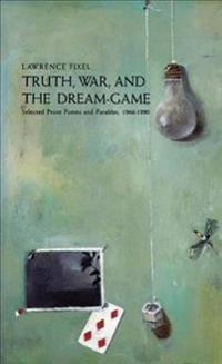Truth, War, and the Dream-Game