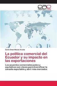 La Pol Tica Comercial del Ecuador y Su I
