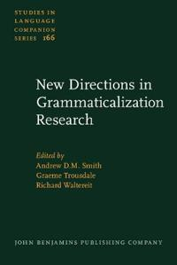 New Directions in Grammaticalization Research