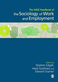 The Sage Handbook of the Sociology of Work and Employment