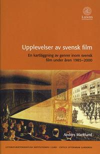 Upplevelser av svensk film - Anders Marklund pdf epub