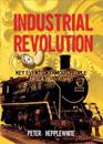 All About the Industrial Revolution