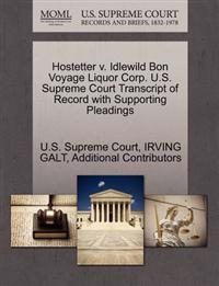 Hostetter V. Idlewild Bon Voyage Liquor Corp. U.S. Supreme Court Transcript of Record with Supporting Pleadings