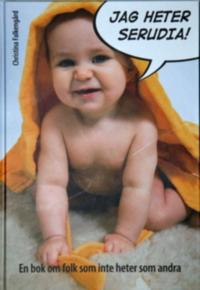 Jag heter Serudia : en bok om folk som inte heter som andra