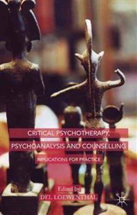 Critical Psychotherapy, Psychoanalysis and Counselling