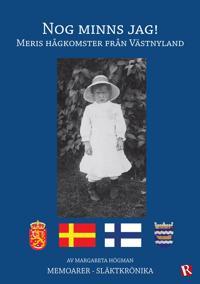 Nog minns jag! : Meris hågkomster från Västnyland
