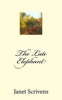 The Late Elephant