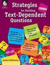 Tdqs - Strategies for Building Text-dependent Questions