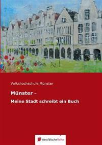 M Nster - Meine Stadt Schreibt Ein Buch