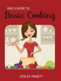 Girl's Guide to Basic Cooking
