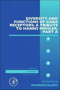 Diversity and Functions of GABA Receptors: A Tribute to Hanns Moehler, Part A