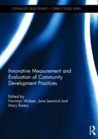 Innovative Measurement and Evaluation of Community Development Practices