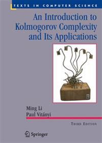 An Introduction to Kolmogorov Complexity and Its Applications