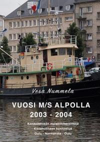 Vuosi M/S Alpolla 2003 - 2004
